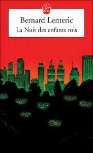 La nuit des enfants rois de Bernard Lenteric 9782253030027-183x300