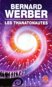 Les thanatonautes par Bernard Werber les_thanatonautes-178x300