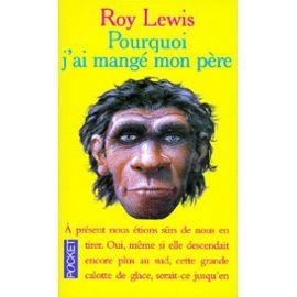 Pourquoi j'ai mangé mon père  par Roy Lewis lewis-roy-pourquoi-j-ai-mange-mon-pere-livre-896436678_ml