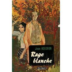 Rage blanche par Jean Hougron xy240